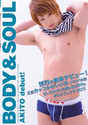 Body & Soul -AKITO debut!-