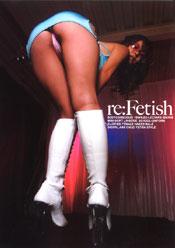 re:Fetish
